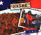 img - for Maine (Hello U.S.A.) by Leeanne Engfer (2001-09-01) book / textbook / text book