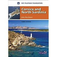 Corsica and North Sardinia: Including La Maddalena Archipelago