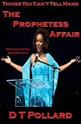 Things You Can't Tell Mama - The Prophetess Affair (Microwave Fiction - Quick Hot Done)