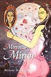 Mirror Mirror, Bethany Bourgeois, 1441557032