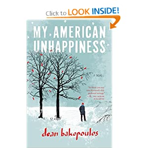 My American Unhappiness Dean Bakopoulos