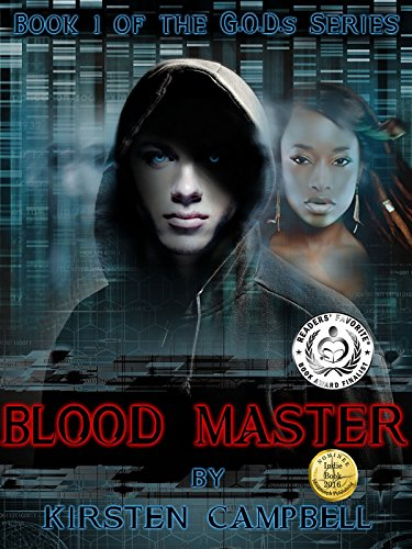 Blood Master: Book 1 of The G.O.D.s Series by [Campbell, Kirsten]