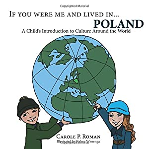 If You Were Me and Lived in...Poland: A  Child's Introduction to Culture Around the World