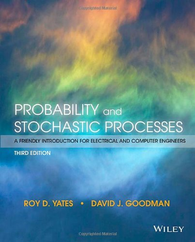 1118324560 - Probability and Stochastic Processes: A Friendly Introduction for Electrical and Computer Engineers