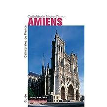 Amiens: cathédrale Notre-Dame