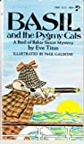 Basil and the Pygmy Cats (A Basil of Baker Street Mystery) by Eve Titus (1971-01-01)