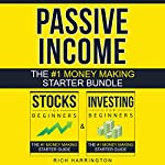 Passive Income: Two-Book Money Making Starter Bundle: Investing for Beginners & Stocks for Beginners | Rich Harrington