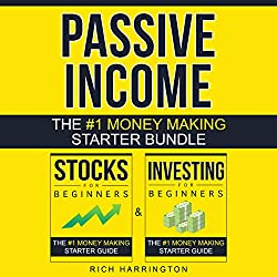 Passive Income: Two-Book Money Making Starter Bundle