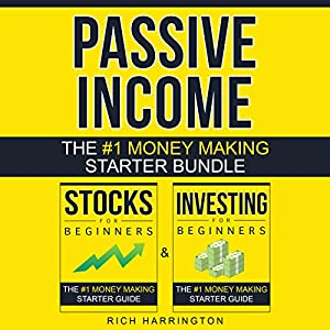 Passive Income: Two-Book Money Making Starter Bundle Audiobook
