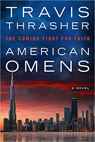 American Omens: Coming Fight for Faith by Travis Trasher