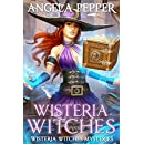 Wisteria Witches (Wisteria Witches Mysteries Book 1)