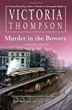 Murder in the Bowery (A Gaslight Mystery)
