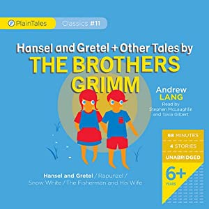 Hansel and Gretel and Other Tales by the Brothers Grimm Audiobook