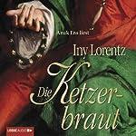 Die Ketzerbraut | Iny Lorentz