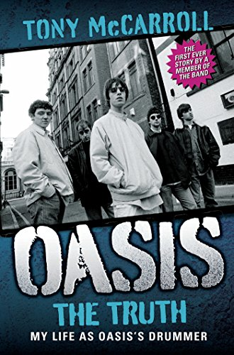 Liam Gallagher Oasis - Oasis: The Truth