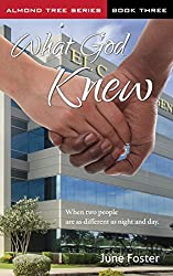 What God Knew (The Almond Tree Series Book 3)