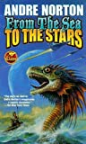 From the Sea to the Stars (Omnibus: Sea Siege & Star Gate)