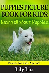 Children's Book About Puppies: A Kids Picture Book About Puppies with Photos and Fun Facts