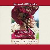 A Noble Masquerade | Kristi Ann Hunter
