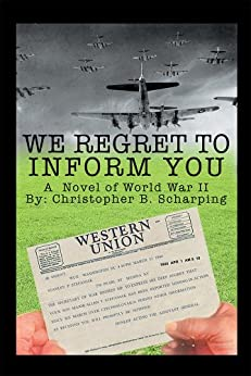 We Regret To Inform You by [Christopher B. Scharping]