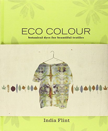 Pdf Crafts Eco Colour: Botanical Dyes for Beautiful Textiles