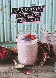 Sarrasin l'alternative sans gluten par Clémence Catz