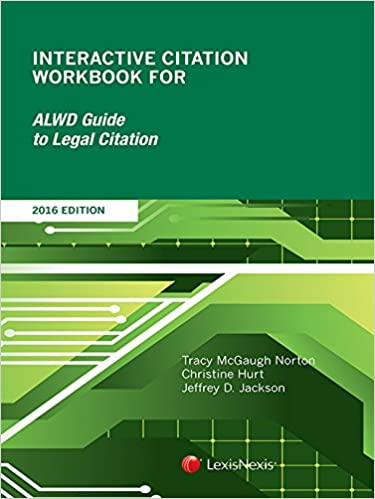 Interactive citation workbook for alwd guide to legal citation.