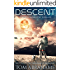 Descent: A Post Apocalyptic Thriller (The SpaceMan Chronicles Book 2)