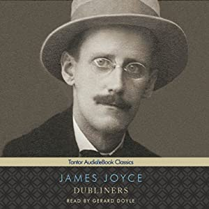 Dubliners (Tantor Edition) Audiobook