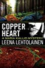 Copper Heart (Maria Kallio Book 3)