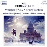 Rubinstein: Symphony No. 3 / Eroica Fantasia