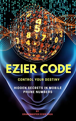 Code Controls - Ezier Code Control Your Destiny: Hidden Secrets In Mobile Phone Numbers