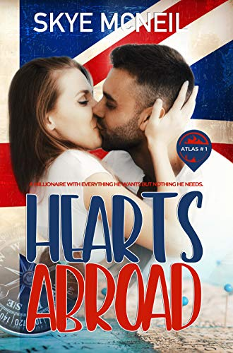 Hearts Abroad: A Millionaire Single Dad Romance (Atlas Book 1) (English Edition)