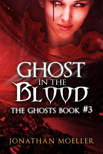 Ghost in the Blood (The Ghosts Book 3)