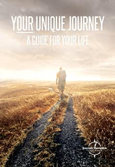 Your Unique Journey: A Guide For Your Life by [Nielsen, Gideon]