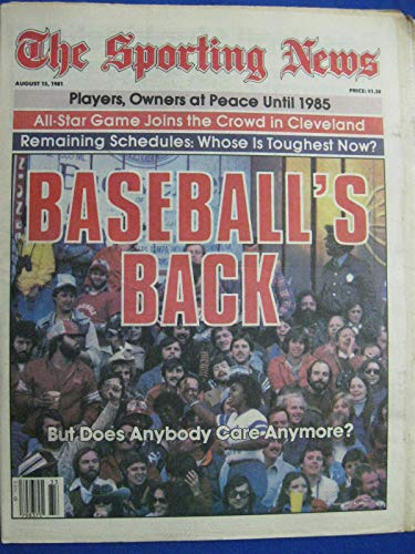 (1981 The Sporting News August 15 Baseball's Back - Strike is Over Near-Mint)