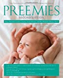 img - for Preemies - Second Edition: The Essential Guide for Parents of Premature Babies book / textbook / text book