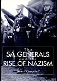 The Sa Generals and the Rise of Nazism (History Book Club Alternate Selection)