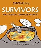 Survivors: The Toughest Creatures on Earth (Animal Science)