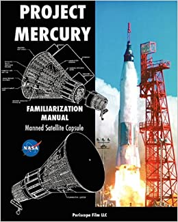 Project Mercury Familiarization Manual Manned Satellite