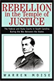 Rebellion in the Temple of Justice, Warren Moise, 0595295754