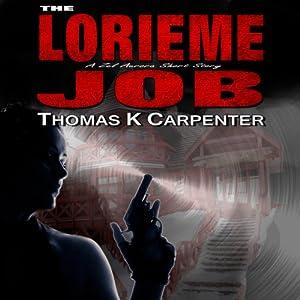 The Lorieme Job Audiobook
