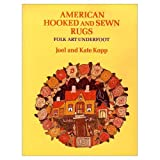 American Hooked and Sewn Rugs, Joel Kopp and Kate Kopp, 052524316X