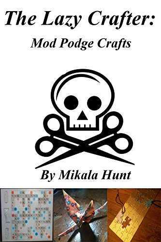 the-lazy-crafter-mod-podge-crafts