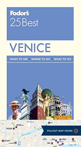 Fodor's Venice 25 Best (Full-color Travel Guide)
