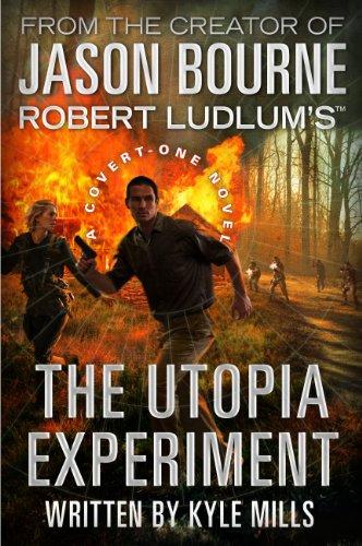 Robert Ludlum's (TM) The Utopia Experiment (A Covert-One novel Book -