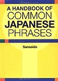 A Handbook of Common Japanese Phrases, Sanseido, 4770027982