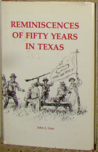 Reminiscences of Fifty Years in Texas