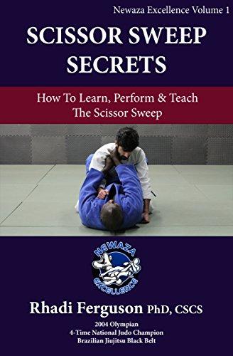 (Newaza Excellence Volume 1: The Scissor Sweep: Dr. Rhadi Ferguson Presents Scissor Sweep Secrets )