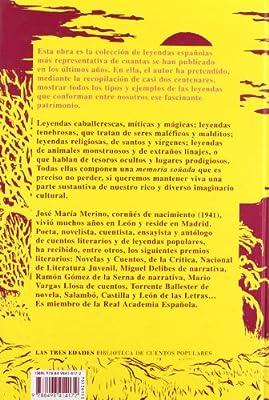 Leyendas españolas de todos los tiempos: Una memoria soñada: 15 Las Tres Edades/ Biblioteca de Cuentos Populares: Amazon.es: Merino, José María: Libros